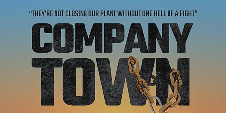 Program 23: 'Company Town' (GM workers) and 'Conversations Between Shifts' tickets