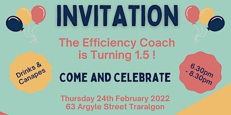 The Efficiency Coach's 1.5 Year Birthday Celebrations! tickets