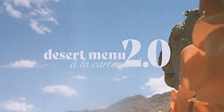 Desert Menu 2.0 tickets