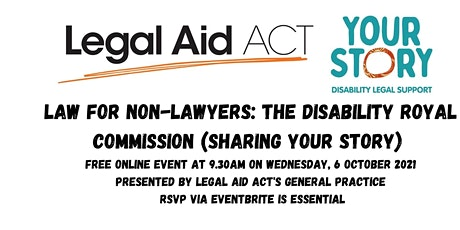 Law for Non-lawyers: the Disability Royal Commission (Your Story) tickets