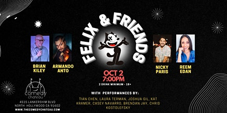 Felix and Friends Comedy Show at the Comedy Chateau (10/2) tickets