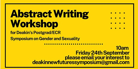 Abstract Writing Workshop for Deakin Postgrad/ECR GSS Symposium tickets