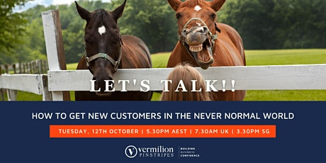 How to Get New Customers in the Never Normal World tickets