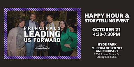 October 21 - Principal Happy Hour & Storytelling Event: Hyde Park, MSI tickets