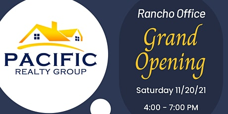 Pacific Realty Group Rancho Office Grand Opening Event tickets