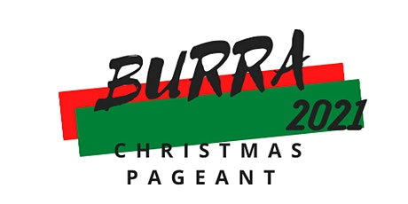 Burra Christmas Pageant & Family Event 2021 tickets
