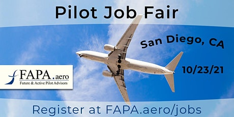 FAPA Pilot Job Fair, San Diego, CA, October 23, 2021 tickets