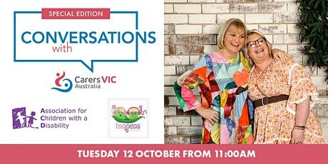 Conversations with Carers Victoria Feat. Too Peas in a Podcast #8393 tickets