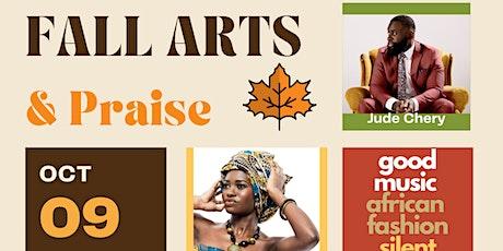 Fall Arts & Praise tickets