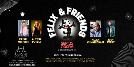 Felix and Friends Comedy Show at the Comedy Chateau (9/25) tickets
