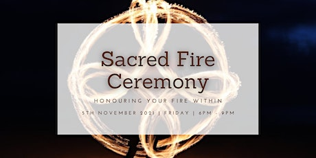 Sacred Fire Ceremony - Sacred Spaces tickets