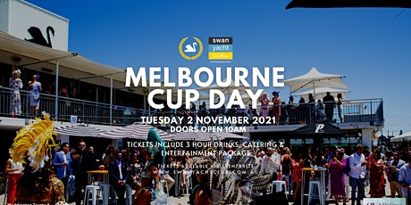 Swan Yacht Club Presents: Melbourne Cup Day 2021 tickets