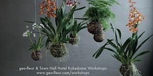 geo-fleur & Town Hall Hotel Kokedama Workshop