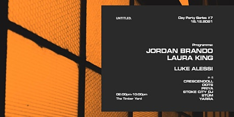 Untitled Day Party #7 feat. Jordan Brando & Laura King tickets