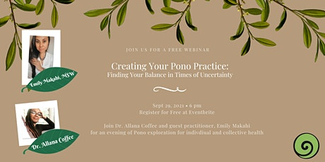 Creating Your Pono Practice: Finding Your Balance in Times of Uncertainty tickets