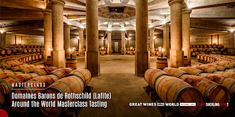 """Masterclass: """"Around the World"""" with Domaines Barons de Rothschild (Lafite) tickets"""