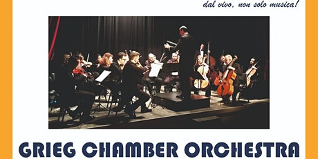 GRIEG CHAMBER ORCHESTRA biglietti