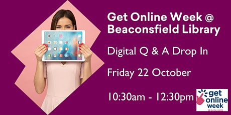 Get Online Week Digital Q & A @ Beaconsfield Library tickets