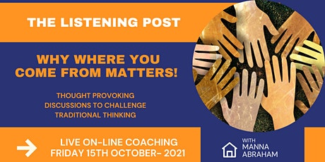 The Listening Post -Why Where You Come From Matters, Explore the unexplored tickets