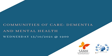 Communities of Care: Dementia and Mental Health tickets