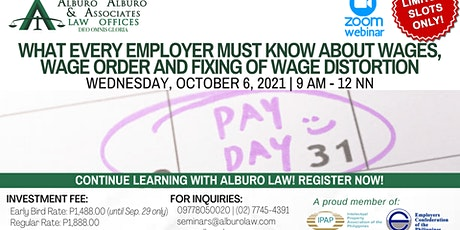 Employer Must Know about Wages, Wage Order and Fixing  of Wage Distortion tickets