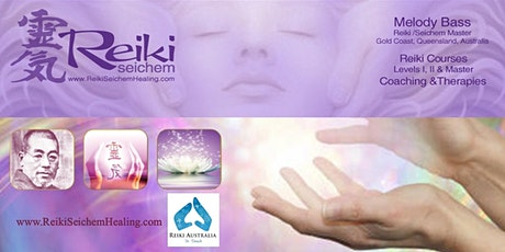 Reiki 1 & 2 & Seichem Practitioner Course Gold Coast ~ Most Loved Course tickets
