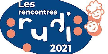 Les Rencontres Rudi 2021 billets