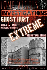 GHOST HUNT OXFORD CASTLE AND PRISON 11 hour LOCKDOWN tickets