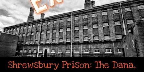 GHOST HUNT SHREWSBURY PRISON 11 hour  LOCKDOWN tickets