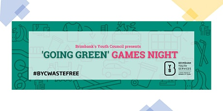 'Going Green' Youth Games Night tickets