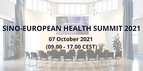 Sino-European Health Summit 2021 tickets