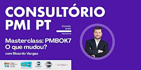 Masterclass: PMBOK7 – o que mudou? com Ricardo Vargas ingressos