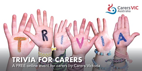 Carers Victoria Trivia for Carers Online Event #8377 tickets