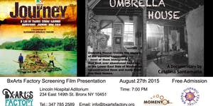 Journey and Umbrella House: Film Screening Presented...