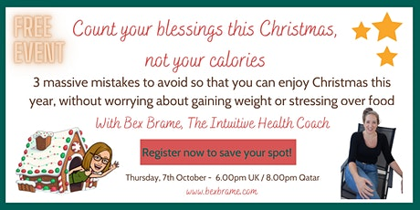 Count your blessings this Christmas, not your calories tickets