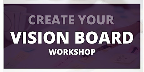 Clarity is Power - Create your vision board workshop - Round 5 tickets