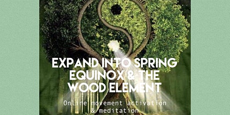 Expand into Spring Equinox and the Wood Element tickets