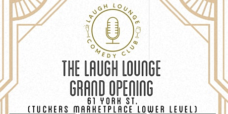 Laugh Lounge Comedy Grand Opening Shows tickets
