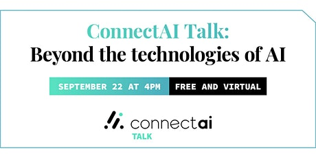 ConnectAI Talk: Beyond the technologies of AI tickets