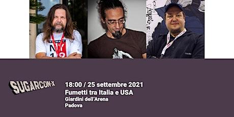 Fumetti tra Italia e USA | SUGARCON-X biglietti