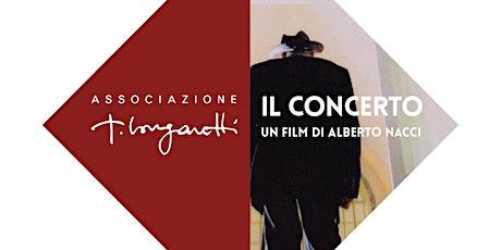 """Proiezione del film """"Il Concerto"""" di Alberto Nacci biglietti"""