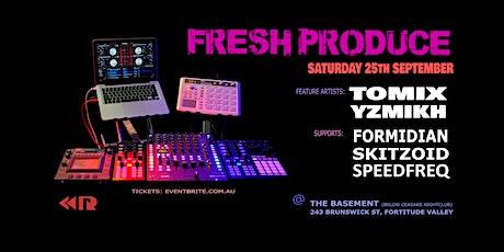 FRESH PRODUCE -  DnB Producers Showcase tickets