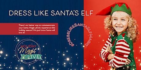 Meet Santa LIVE Dressed Like His Elves! billets