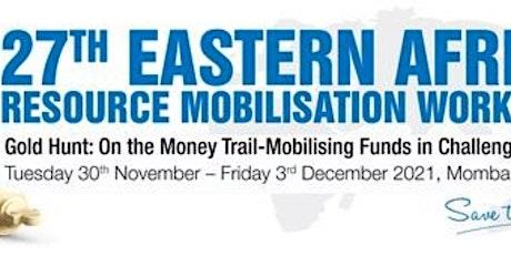 27th Eastern Africa Resource Mobilisation Workshop tickets