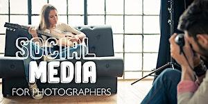 Social Media for Photographers