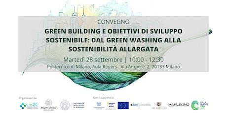 Green Building e sviluppo sostenibile: green washing e sostenibilità biglietti