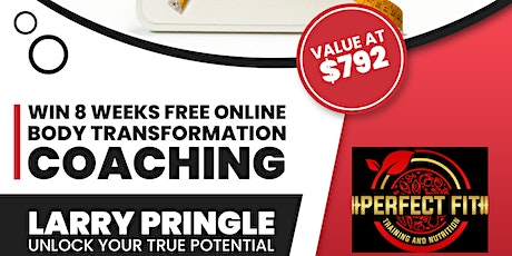 WIN 8 WEEKS FREE BODY TRANSFORMATION  COACHING VALUE AT $792! tickets