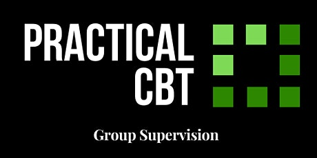 CBT Group Supervision  - 4 sessions over 4 months tickets