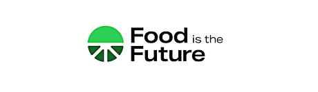 FOOD IS THE FUTURE   Virtual Event   22 September tickets