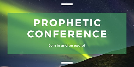 Prophetic Conference tickets